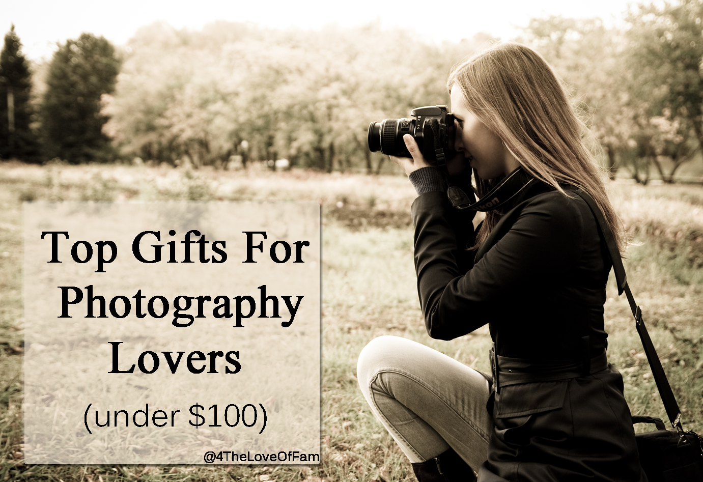 Top gifts for photography lovers under 100 4 the love for Best gifts for family
