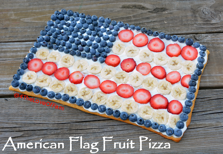 ... or 4th Of July! American Flag Fruit Pizza from 4 The Love Of Family