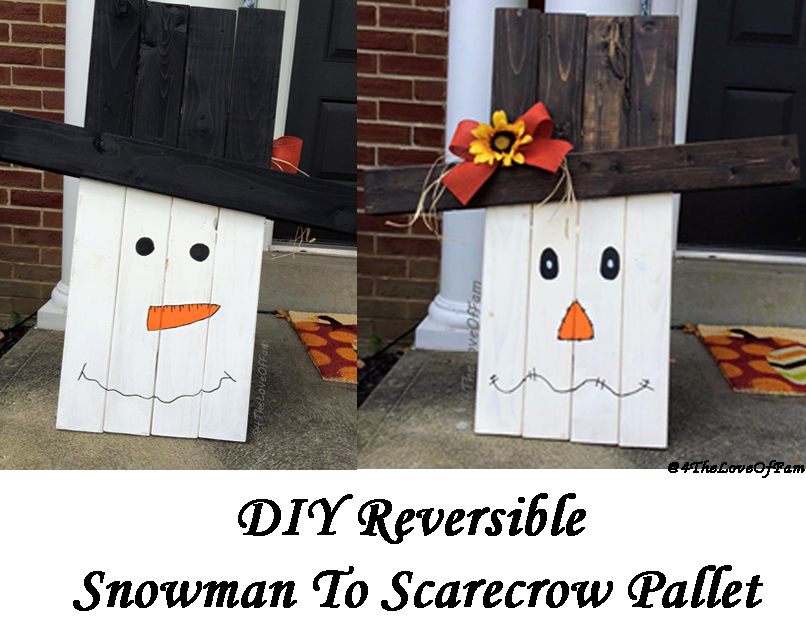 Diy reversible scarecrow to snowman pallet 4 the love of for How to make a wood pallet snowman